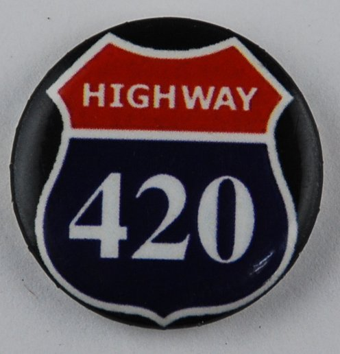 420 pinback button,  marijuana button