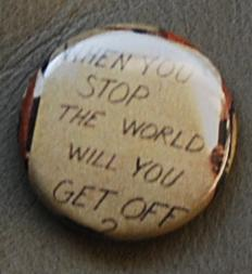 sign button, environmental button, protest button, political buttons